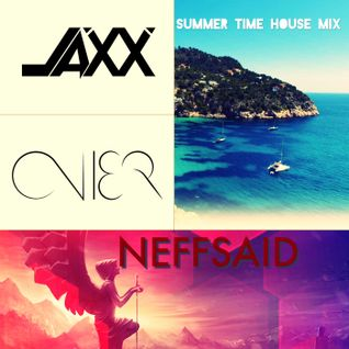 SUMMER TIME HOUSE MIX with JAXX & AVIER
