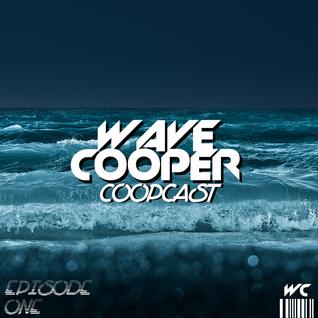 CoopCast Episode One [Wave Cooper]
