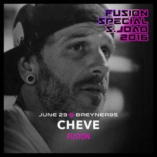 Dj Cheve @ Fusion Special Sao Joao 2016