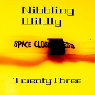 Nibbling Wildly TwentyThree