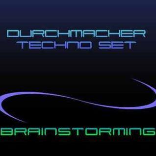 Durchmacher - Brainstorming (TECHNO)set
