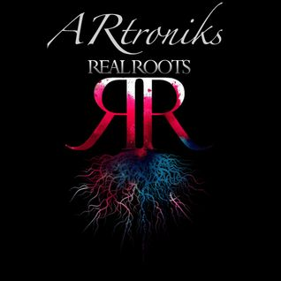 RealRoots Guest Mix #1 - ARtroniks