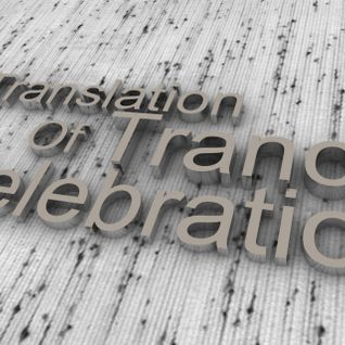 Translation Of Trance Celebration [ Mixed By Caku ]