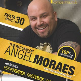 The Return of Angel Moraes...