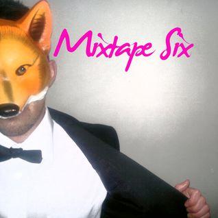 Church of High Kicks Mixtape Six