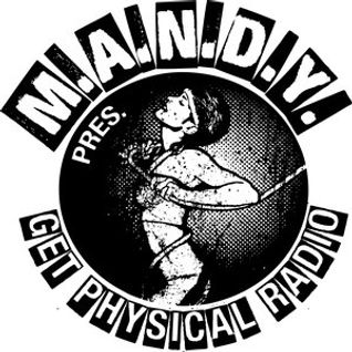Timo Jahns  - M.A.N.D.Y. presents Get Physical Radio on DI.FM - 29-Jan-2015
