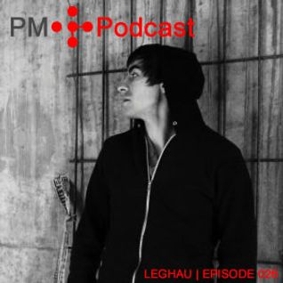PM Podcast 026 - Leghau