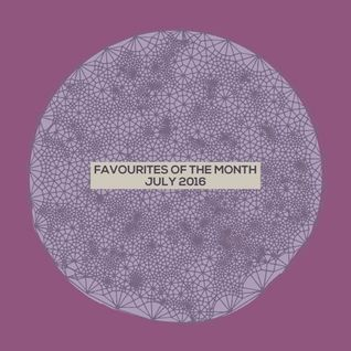 Marc Poppcke - Favourites Of The Month July 2016