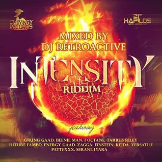 DJ RetroActive - Intensity Riddim Mix (Full) [Chimney Records] November 2011