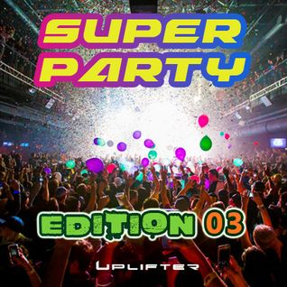 Super Party - Edition 03