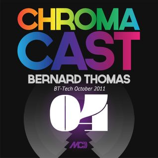 ChromaCast 04 - Bernard Thomas - BT-Tech October 2011