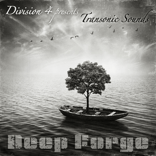 Division 4 presents Transonic Sounds - Deep Forge