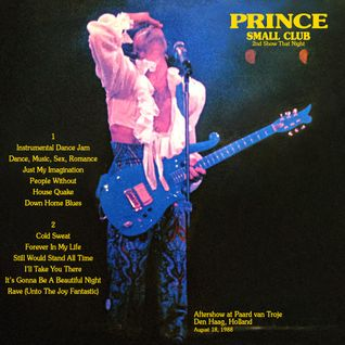 Small Club - Prince (full 2 disc album) aftershow bootleg