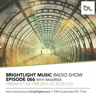 #066 BrightLight Music Radio Show with Randresk