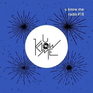 U Know Me Radio #19 | Sicaa | Marcin Krupa | Eats Everything | Tourist | Evan&Damian | Starkey