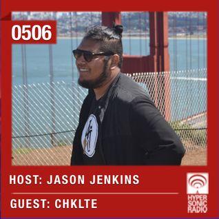 Hypersonic 506 2016-02-19 w/ CHKLTE & Jason Jenkins