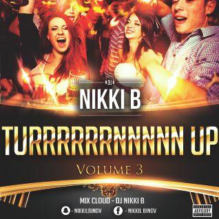 Turrrrrrnnnnnn Up Volume 3 2016