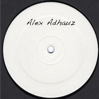 Alex Adhauz - Groove Sessions 03