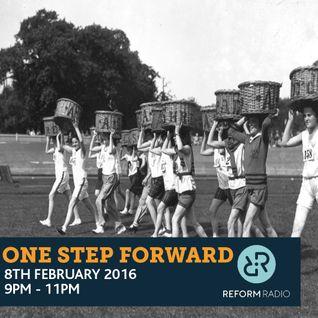 One Step Forward 8th Feb 2016