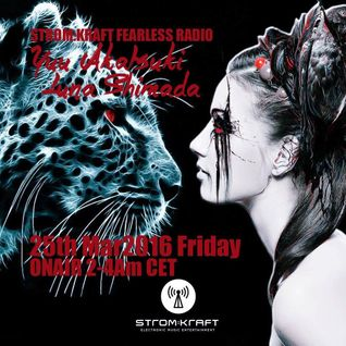STROM:KRAFT Fearless Radio Show #13 By Luna S