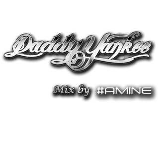 Daddy Yankee Mix by #AMINE
