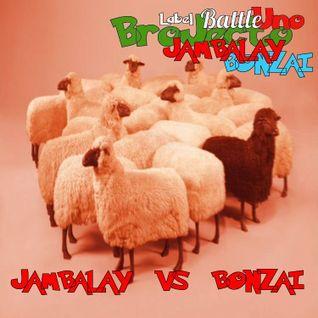 BroJecto Label Battle JAMBALAY vs BONZAI