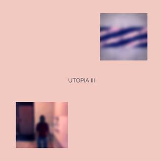 Utopia 3