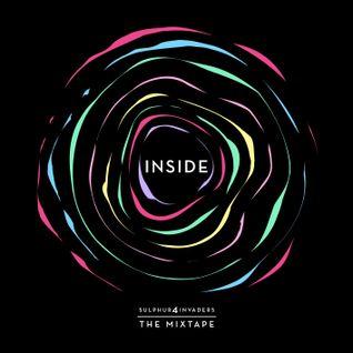 Sulphur4invaderS - INSIDE - The Mixtape