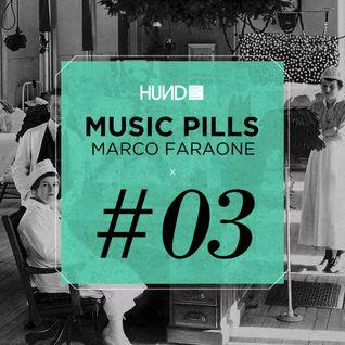 HUND | MUSIC PILLS #3 : MARCO FARAONE [Etruria Beat, Moon Habour, Cècille]