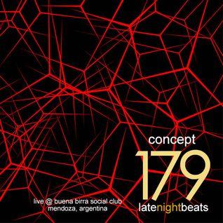 Late Night Beats by Tony Rivera - Episode 179: Concept (Live @ Buena Birra Club Social, MDZ, ARG)
