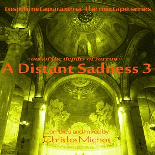 ''  A Distant Sadness 3 ( Out Of The Depths Of Sorrow) [07.04.2015]