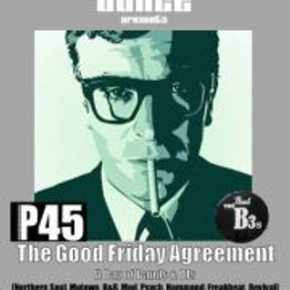 Vinyl Flair's Modadelic Half Hour No 4 - The Good Friday Agreement