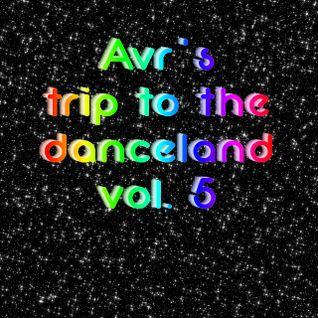 Avr's trip to the danceland vol. 5