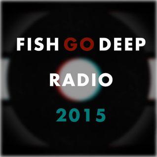 Fish Go Deep Radio 2015-6
