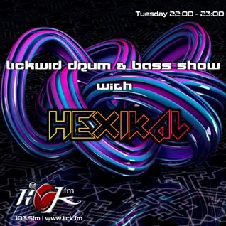 The LickWid Drum & Bass Show with Hexikal - 18th October 2016