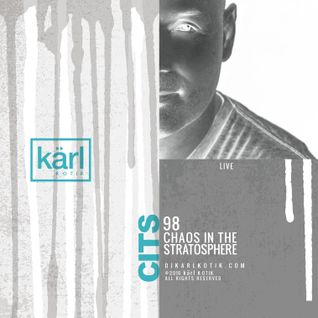 dj karl k-otik - chaos in the stratosphere episode 098 - live at bal en blanc 22 (reconstructed)