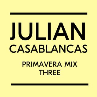 Julian Casablancas Primavera mix 1, for Loud And Quiet