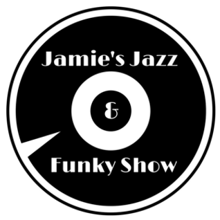 "Jamie's Jazz & Funky Show - 11th June 2015 ""All 70's & 80's Disco & Funk fest"""