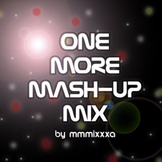 One more mash-up mix