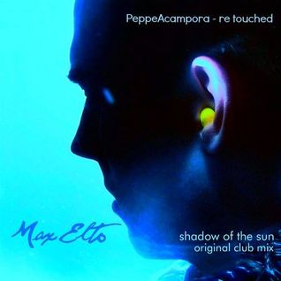 Shadow Of The Sun (Adventure Club Remix) PeppeAcampora re-touched