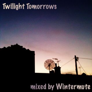 Twilight Tomorrows