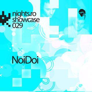 NoiDoi - Nights.ro Showcase 029 (22-02-2012)