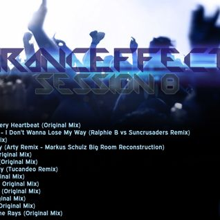 TrancEffect - Session 8 ... Mixed by DJ Mosh