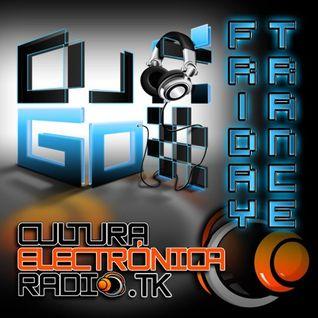 Friday Trance (11-Ago-2012) mixed by DJ Go