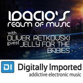 Idacio's Realm Of Music 075 (June 2015) w/Oliver Petkovski on Digitally Imported Progressive Channel