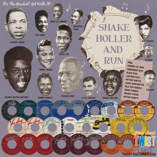50's Blues Mix - SHAKE HOLLER AND RUN