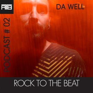 Podcast #02 mixed by DA WELL
