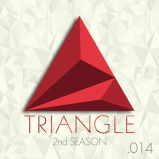 TRIANGLE 2nd Season PODCAST .014