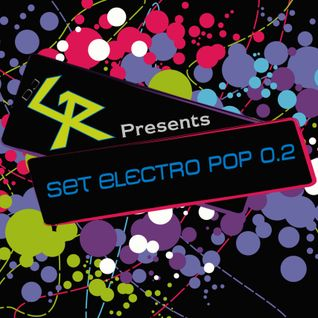 Dj GR - Set Electro PoP 0.2