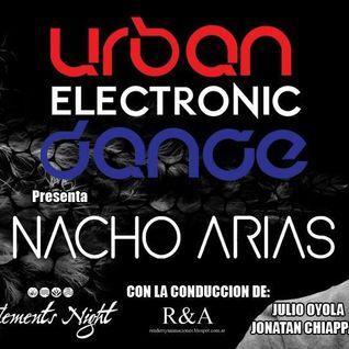 Urban Electronic Dance. Programa del viernes 12/6 en Radio iRed HD. SET EnVivo de DJ Nacho Arias.